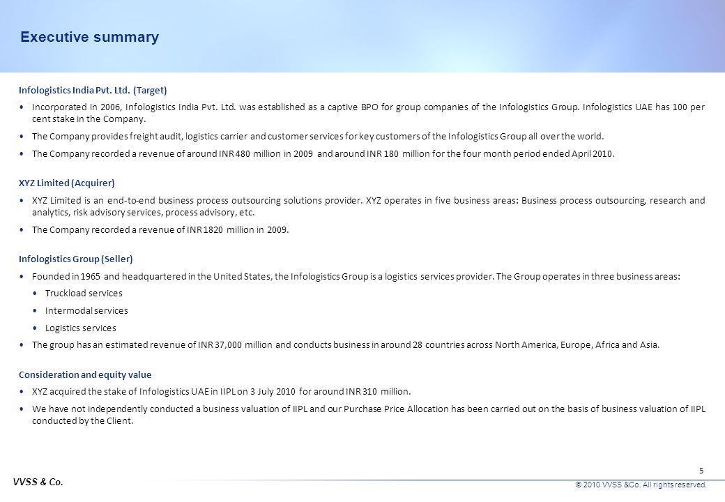 VVSS & Co.© 2010 VVSS &Co. All rights reserved. 5 Executive summary Infologistics India Pvt.
