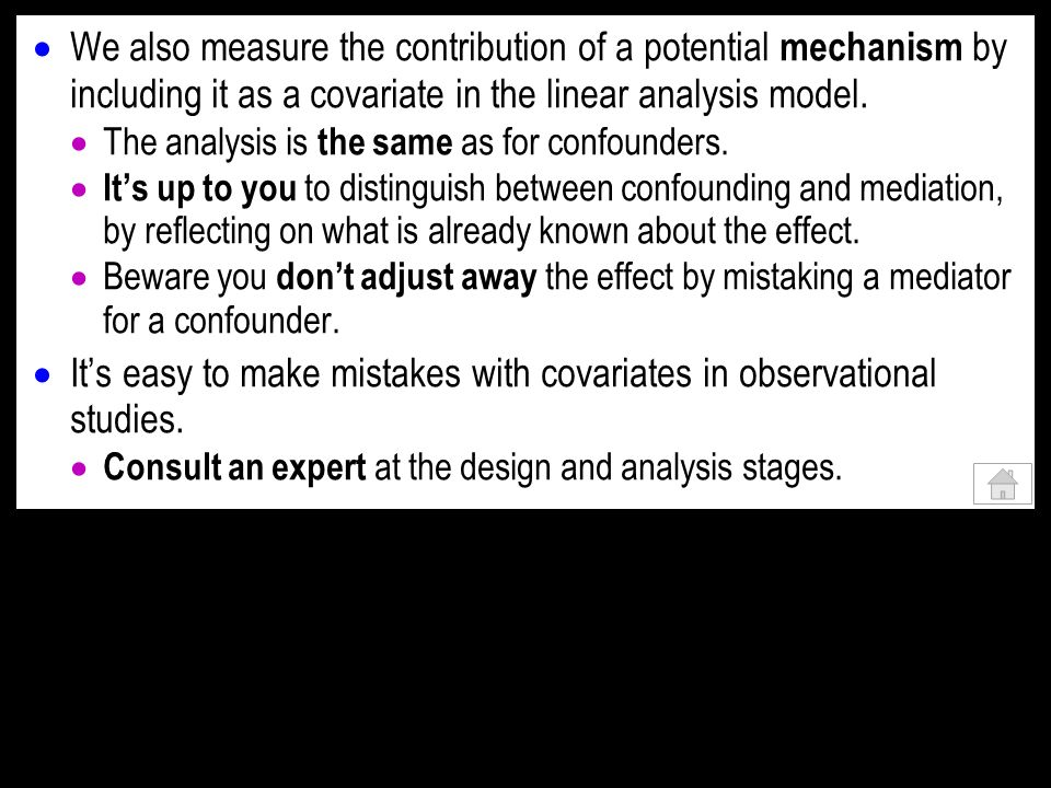 We also measure the contribution of a potential mechanism by including it as a covariate in the linear analysis model.