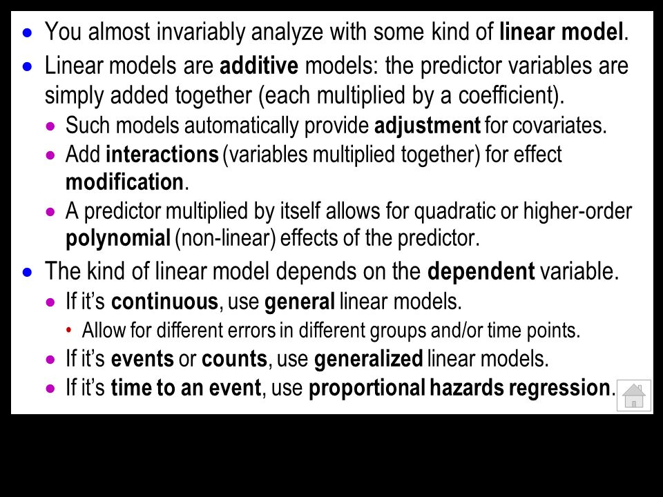 You almost invariably analyze with some kind of linear model. Linear models are additive models: the predictor variables are simply added together (ea