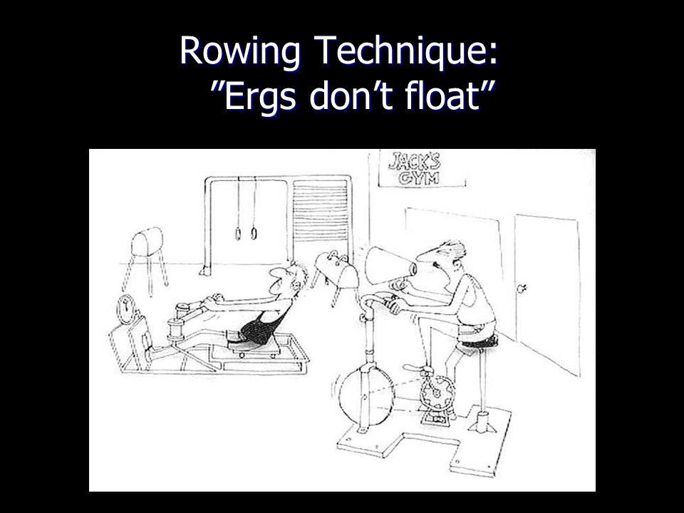 Rowing Technique: Ergs dont float