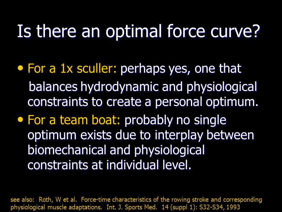 Is there an optimal force curve.