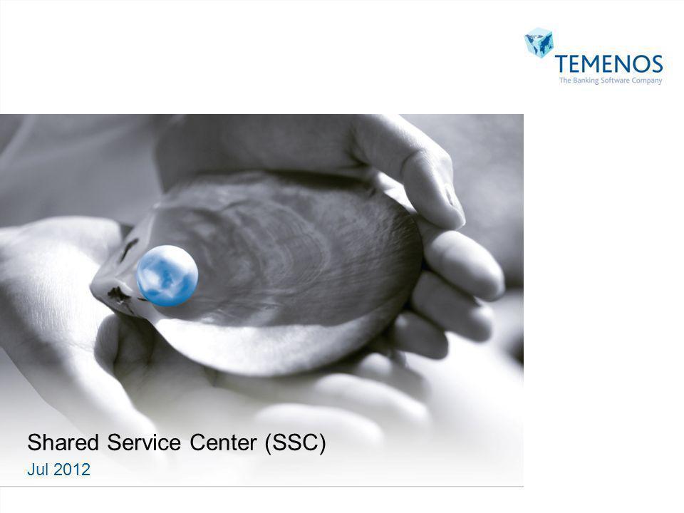 Shared Service Center (SSC) Jul 2012