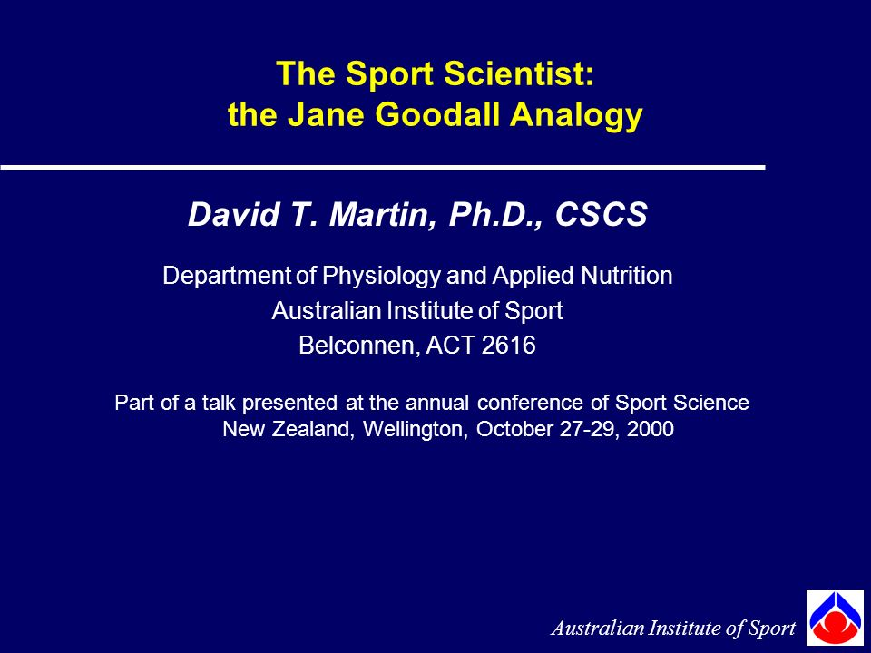 The Sport Scientist: the Jane Goodall Analogy David T.