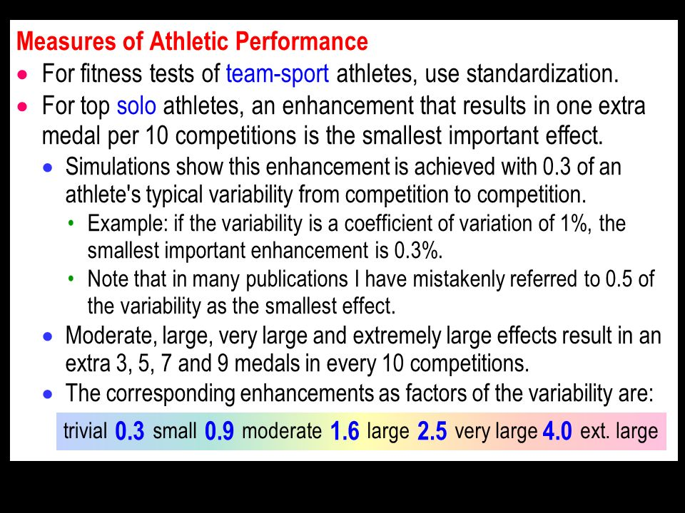 Measures of Athletic Performance For fitness tests of team-sport athletes, use standardization.