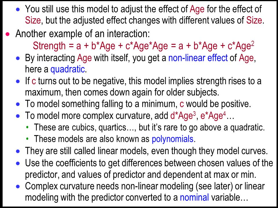 You still use this model to adjust the effect of Age for the effect of Size, but the adjusted effect changes with different values of Size.