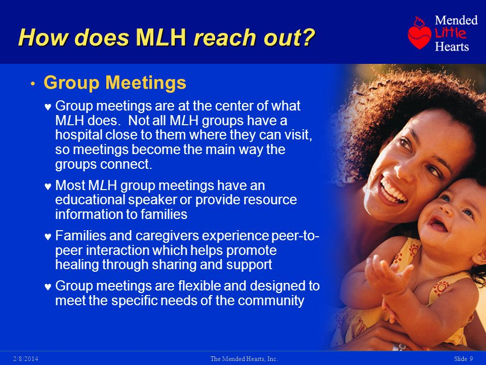 The Mended Hearts, Inc.Slide 92/8/2014 How does MLH reach out.