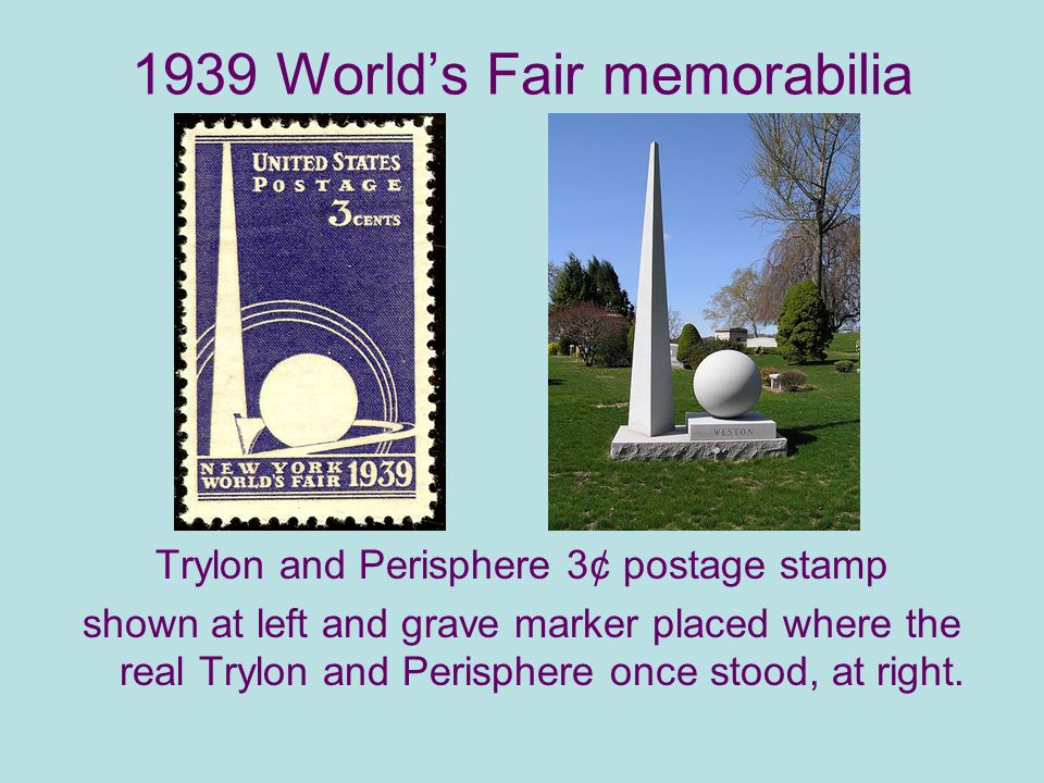 1939 Worlds Fair memorabilia Trylon and Perisphere 3¢ postage stamp shown at left and grave marker placed where the real Trylon and Perisphere once stood, at right.