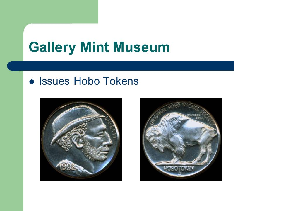 Gallery Mint Museum Issues Hobo Tokens