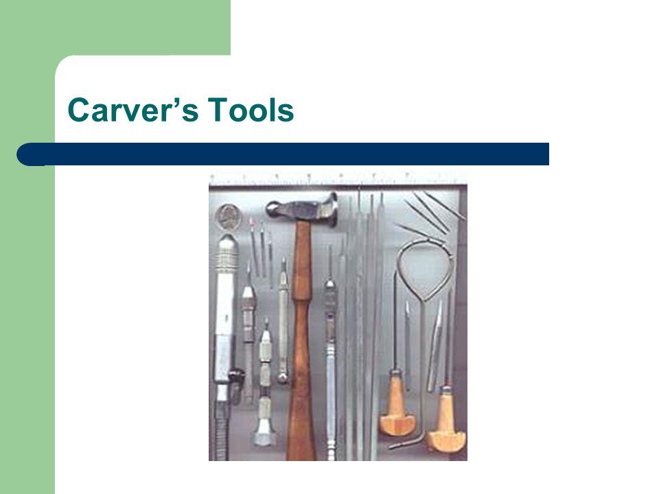 Carvers Tools