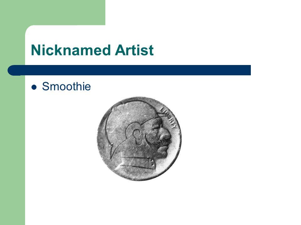 Nicknamed Artist Smoothie