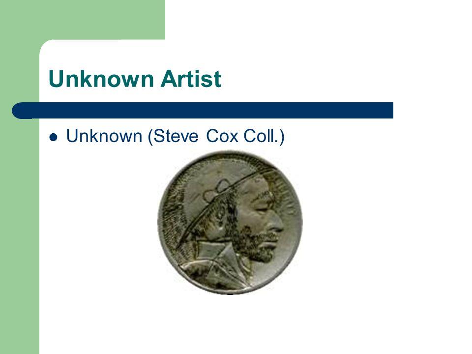 Unknown Artist Unknown (Steve Cox Coll.)