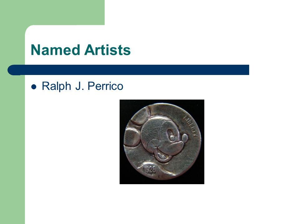 Named Artists Ralph J. Perrico