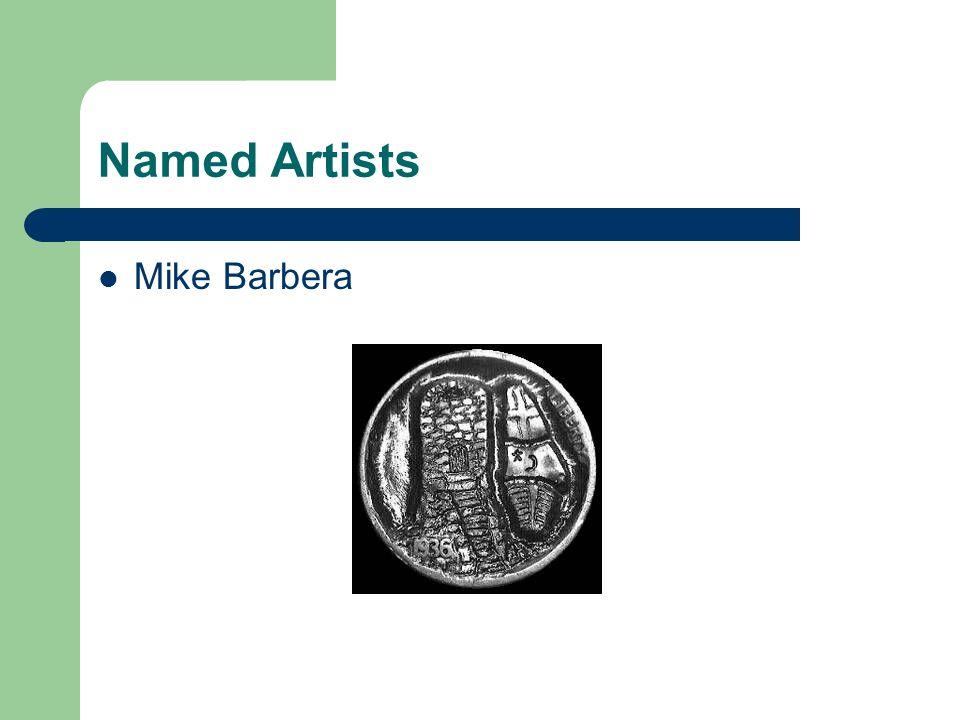 Named Artists Mike Barbera