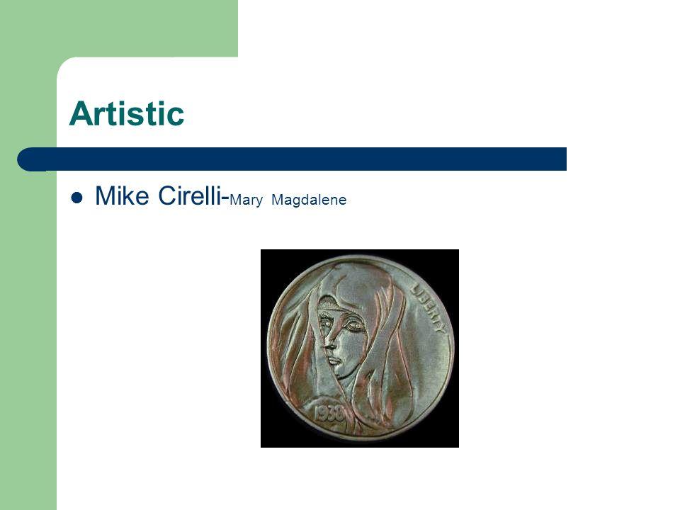 Artistic Mike Cirelli- Mary Magdalene