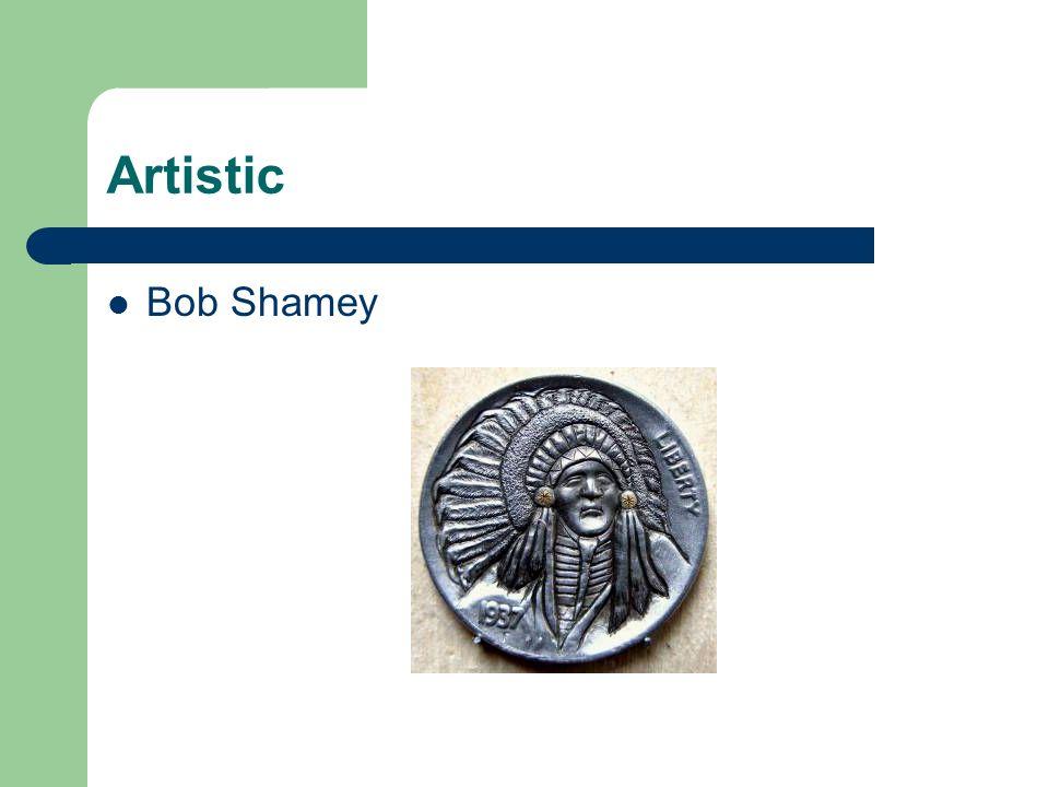 Artistic Bob Shamey