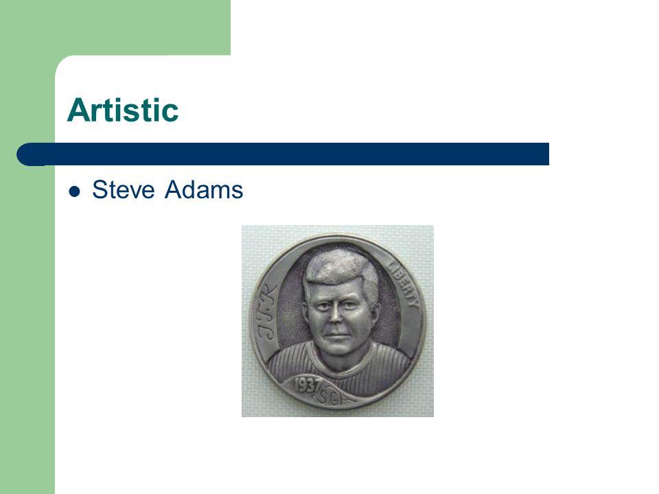Artistic Steve Adams