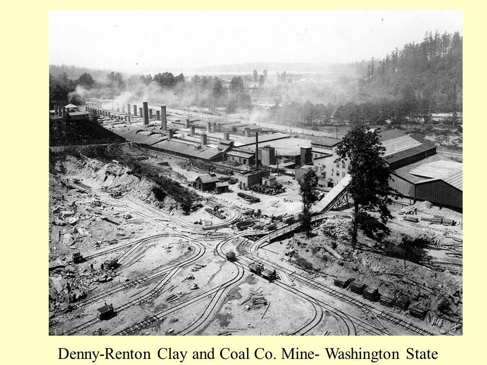 Denny-Renton Clay and Coal Co. Mine- Washington State