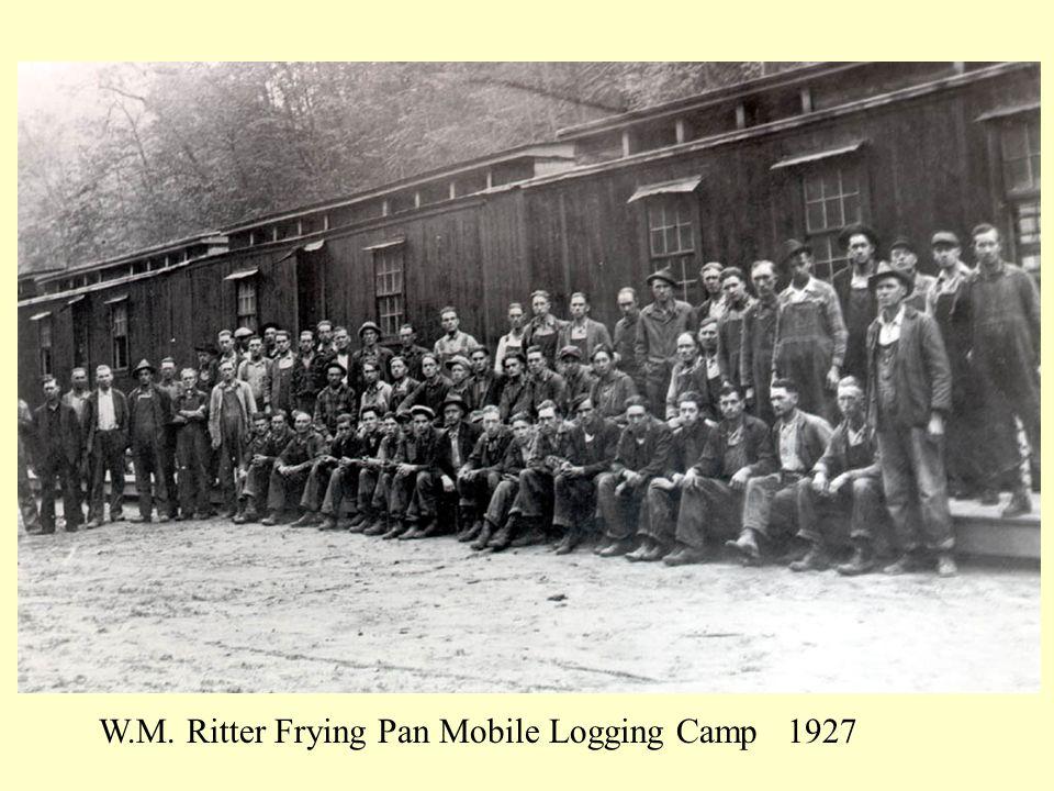 W.M. Ritter Frying Pan Mobile Logging Camp 1927