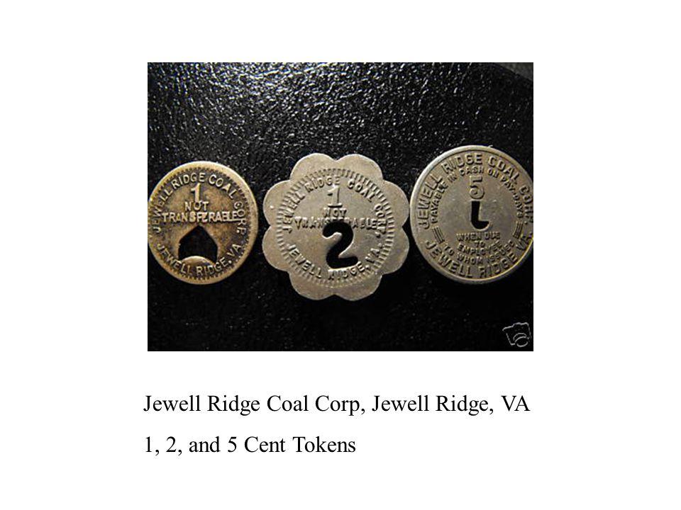 Jewell Ridge Coal Corp, Jewell Ridge, VA 1, 2, and 5 Cent Tokens