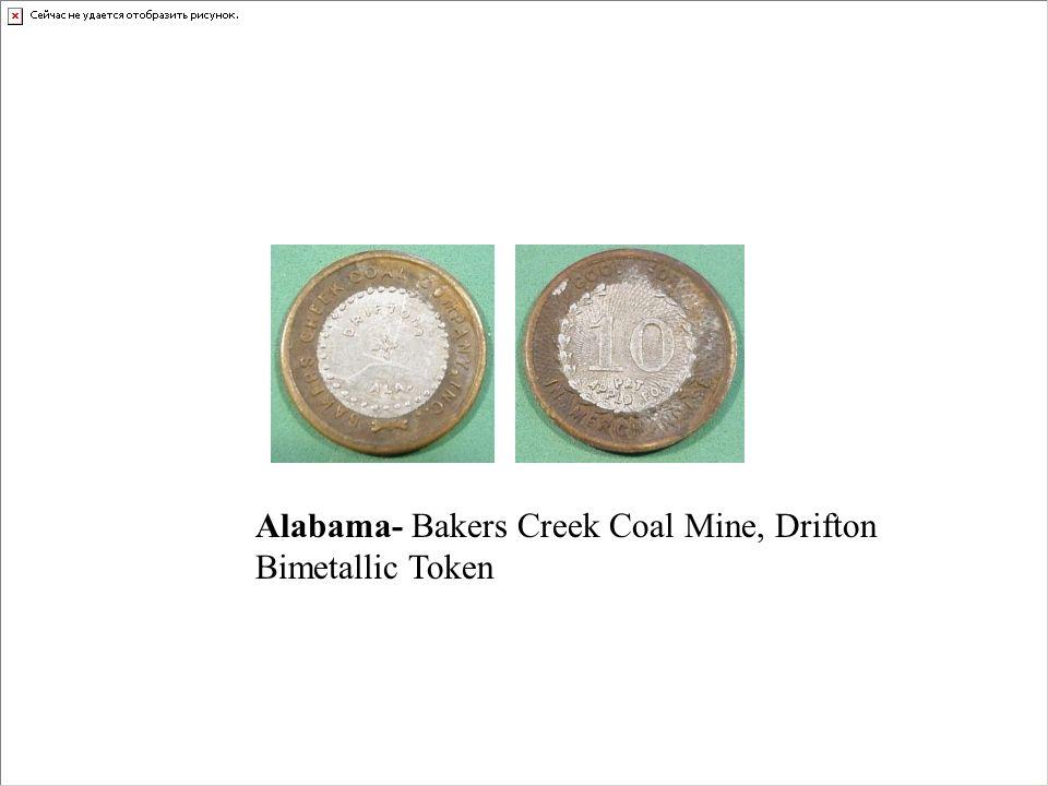 Alabama- Bakers Creek Coal Mine, Drifton Bimetallic Token