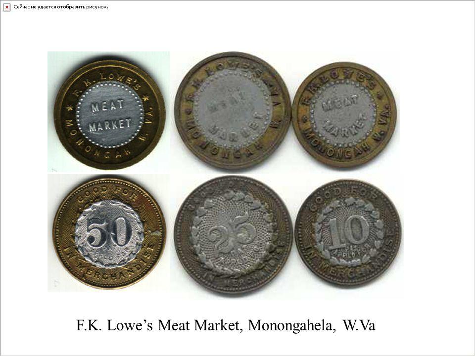 F.K. Lowes Meat Market, Monongahela, W.Va
