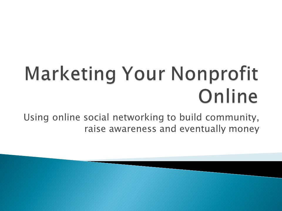 Using online social networking to build community, raise awareness and eventually money