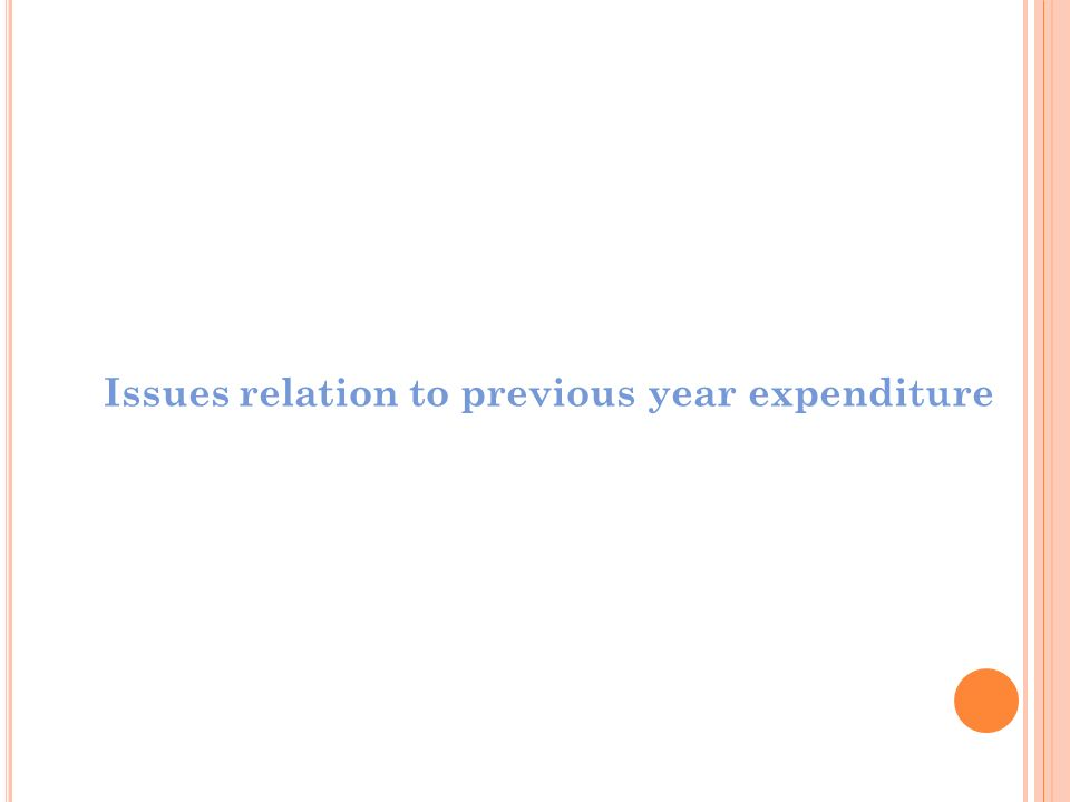 Issues relation to previous year expenditure