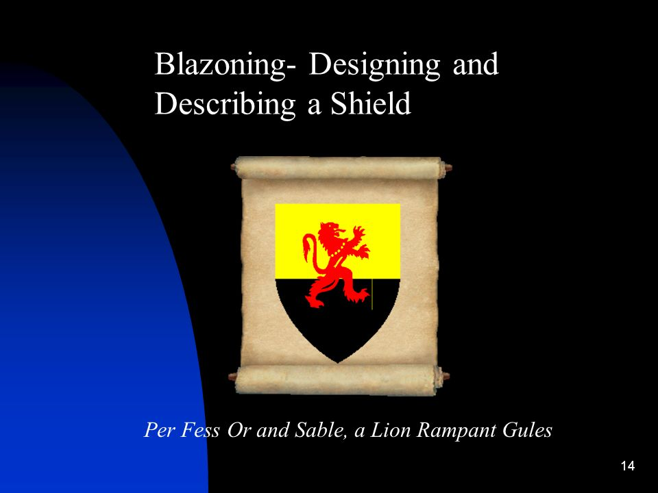 14 Blazoning- Designing and Describing a Shield Per Fess Or and Sable, a Lion Rampant Gules