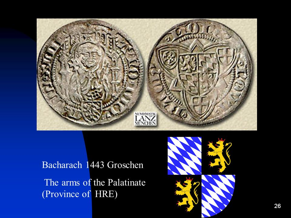 26 Bacharach 1443 Groschen The arms of the Palatinate (Province of HRE)