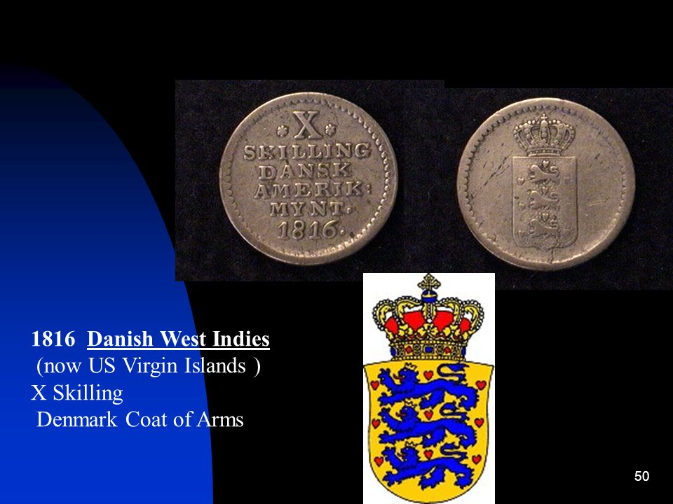 50 1816 Danish West Indies (now US Virgin Islands ) X Skilling Denmark Coat of Arms
