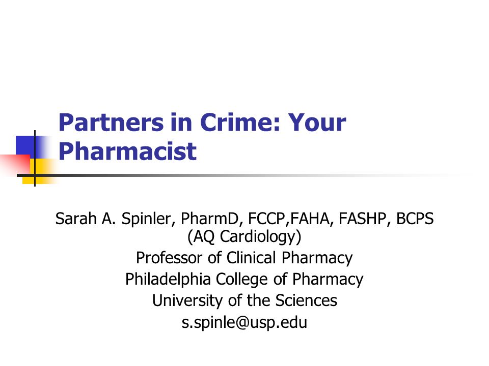 Partners in Crime: Your Pharmacist Sarah A.