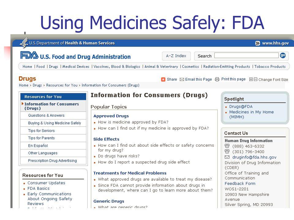 Using Medicines Safely: FDA