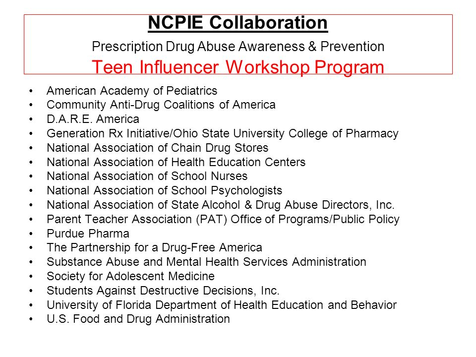 NCPIE Collaboration Prescription Drug Abuse Awareness & Prevention Teen Influencer Workshop Program American Academy of Pediatrics Community Anti-Drug