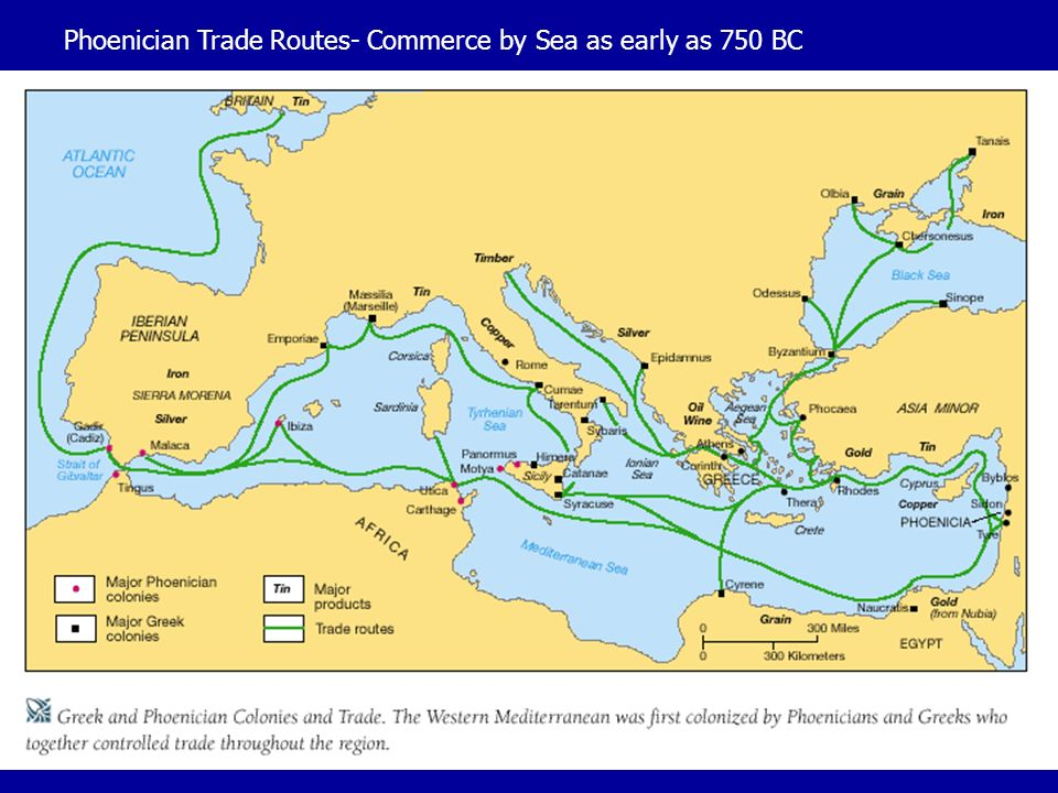Phoenician Trade Routes- Commerce by Sea as early as 750 BC