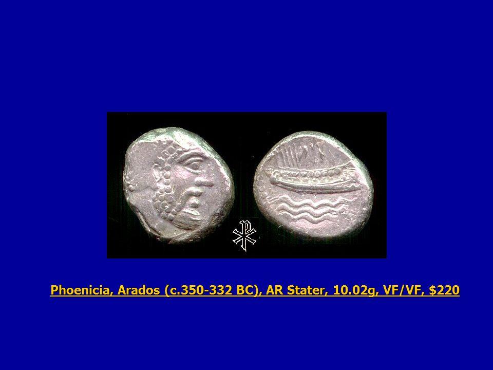Phoenicia, Arados (c.350-332 BC), AR Stater, 10.02g, VF/VF, $220 Phoenicia, Arados (c.350-332 BC), AR Stater, 10.02g, VF/VF, $220