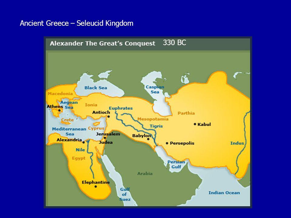 330 BC Ancient Greece – Seleucid Kingdom