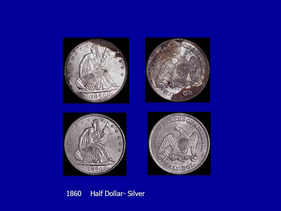 1860 Half Dollar- Silver