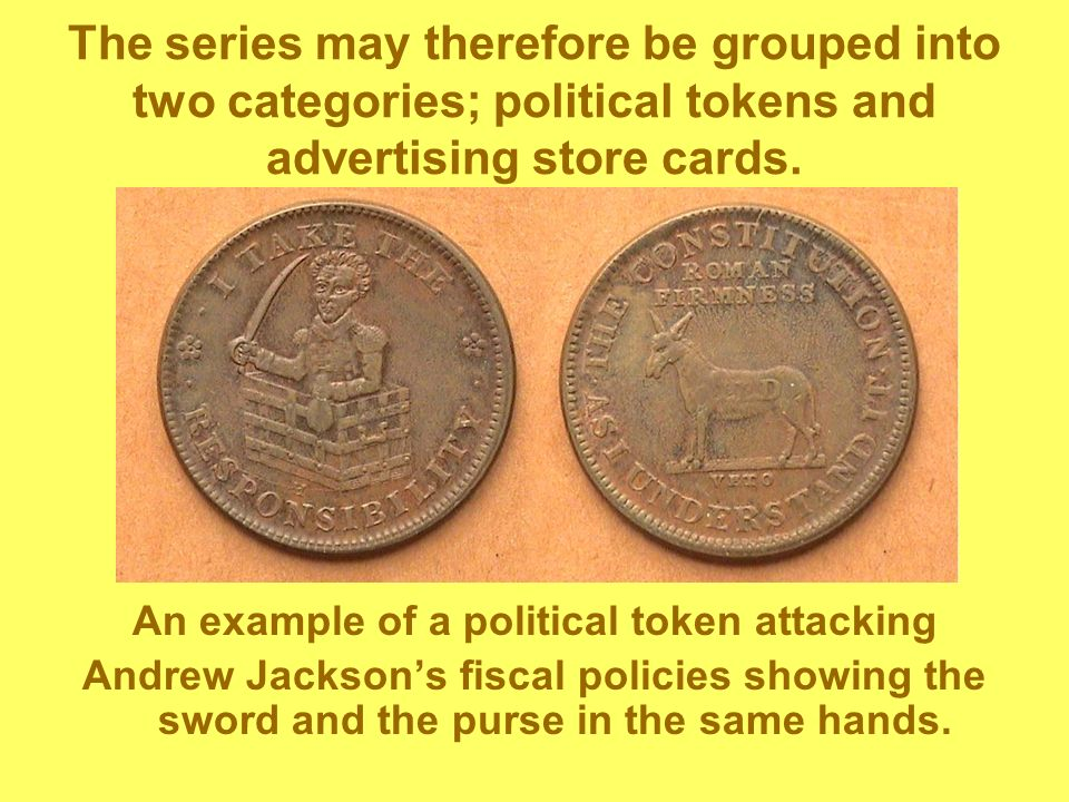 The series may therefore be grouped into two categories; political tokens and advertising store cards.