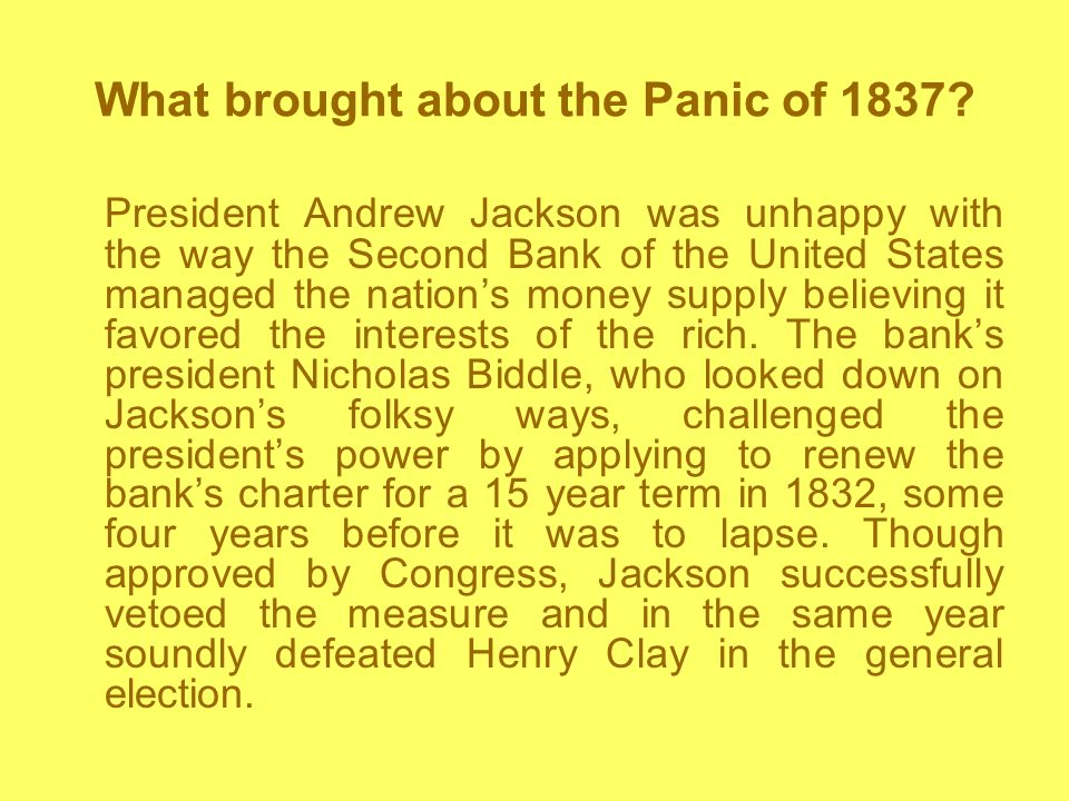 What brought about the Panic of 1837.