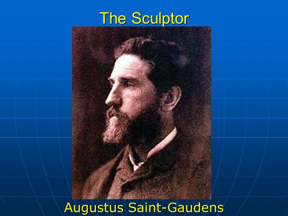 The Sculptor Augustus Saint-Gaudens