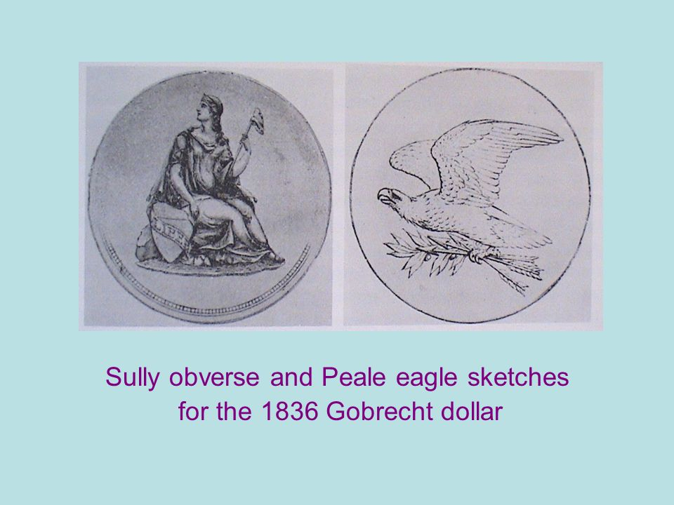 Sully obverse and Peale eagle sketches for the 1836 Gobrecht dollar