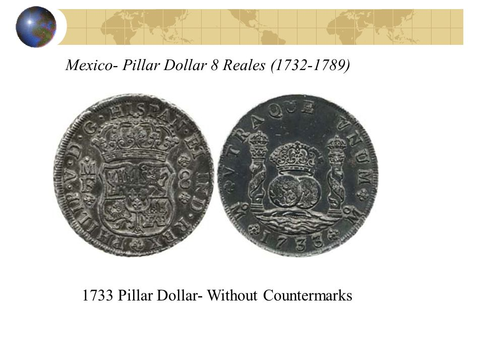 Mexico- Pillar Dollar 8 Reales (1732-1789) 1733 Pillar Dollar- Without Countermarks