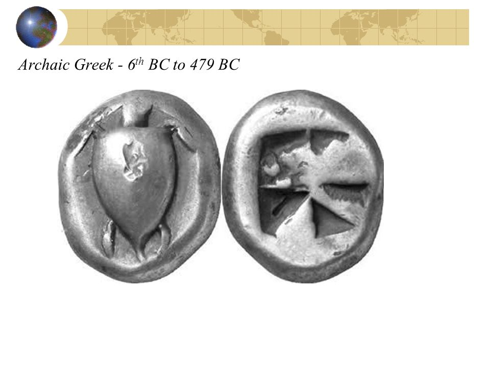 Archaic Greek - 6 th BC to 479 BC