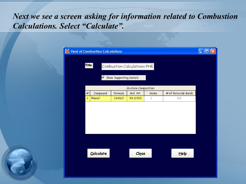 Next we see a screen asking for information related to Combustion Calculations. Select Calculate.