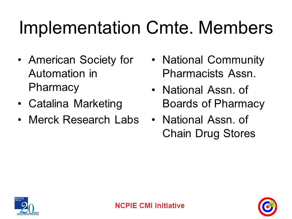 NCPIE CMI Initiative Implementation Cmte.