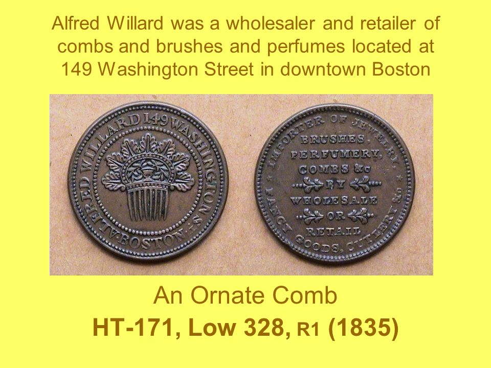 Alfred Willard was a wholesaler and retailer of combs and brushes and perfumes located at 149 Washington Street in downtown Boston An Ornate Comb HT-1