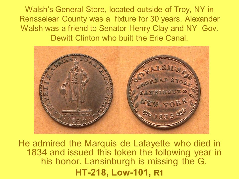 Walshs General Store, located outside of Troy, NY in Rensselear County was a fixture for 30 years. Alexander Walsh was a friend to Senator Henry Clay