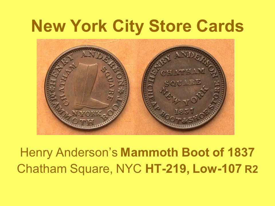 New York City Store Cards Henry Andersons Mammoth Boot of 1837 Chatham Square, NYC HT-219, Low-107 R2