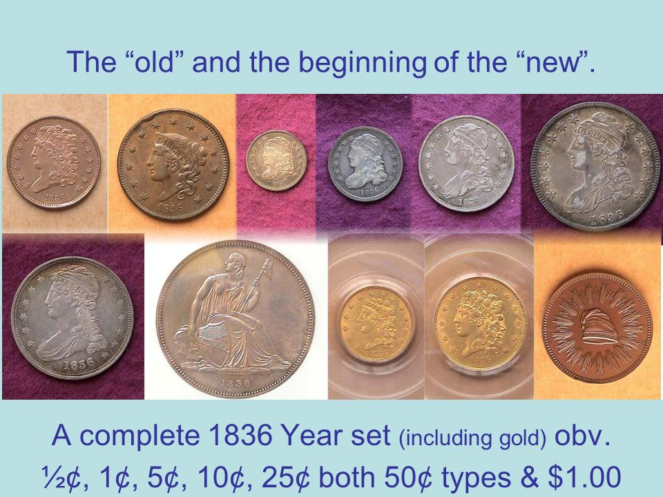 The old and the beginning of the new. A complete 1836 Year set (including gold) obv.
