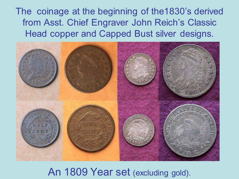 The coinage at the beginning of the1830s derived from Asst.